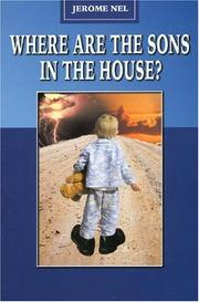 Cover of: Where Are the Sons in the House | Jerome Nell