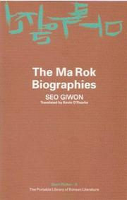 Cover of: The Ma Rok Biographies | Giwon Seo
