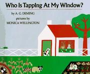 Cover of: Who Is Tapping at My Window? | A. G. Deming
