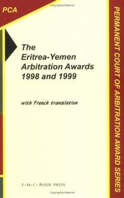 Cover of: The Eritrea-Yemen arbitration awards 1998 and 1999 | Permanent Court of Arbitration.