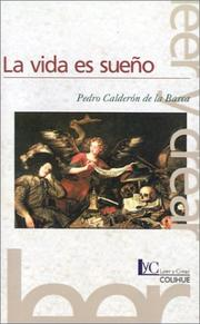 Cover of: La Vida Es Sueno / Life is a Dream | Pedro Calderón de la Barca