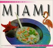 Cover of: The food of Miami by Caroline Stuart