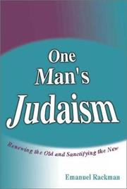Cover of: One man's Judaism by Emanuel Rackman