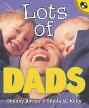 Cover of: Lots of Dads | Shelley Rotner