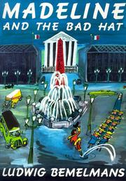 Cover of: Madeline and the bad hat by Ludwig Bemelmans