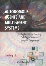 Cover of: Autonomous agents and multi-agent systems | Jiming Liu
