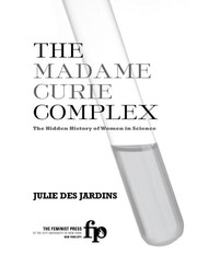 The Madame Curie complex