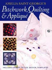 Cover of: Patchwork Quilting and Applique | Amelia St.George