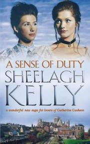 Cover of: A sense of duty | Sheelagh Kelly