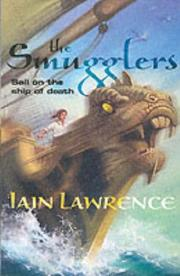Cover of: The Smugglers (High Seas Adventure) | Iain Lawrence