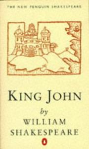 Cover of: King John | William Shakespeare