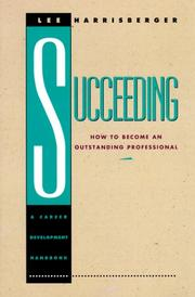 Cover of: Succeeding | Lee Harrisberger