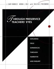 Cover of: Through preservice teachers' eyes | J. Gary Knowles