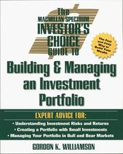 Cover of: The Macmillan Spectrum investor's choice guide to building and managing an investment portfolio | Gordon K. Williamson