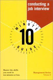 Cover of: Ten Minute Guide to Conducting a Job Interview | William W. Larson