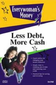 Cover of: Less debt, more cash | Avis Pohl