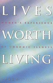 Cover of: Lives worth living by Veronica Marris