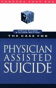 Cover of: The case for physician assisted suicide by Sheila McLean