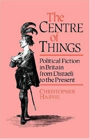 Cover of: The centre of things | Christopher Harvie
