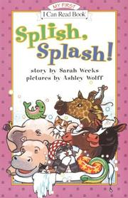 Cover of: Splish, Splash! | Sarah Weeks