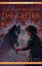 Cover of: The Light-Bearer's Daughter by O. R. Melling