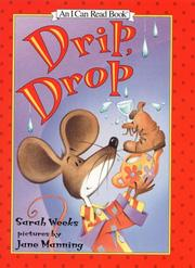 Cover of: Drip, drop | Sarah Weeks