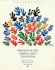 Cover of: Writing in the liberal arts tradition | James L. Kinneavy