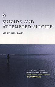 Cover of: Suicide and Attempted Suicide | J.Mark G. Williams