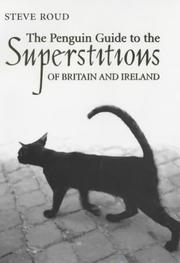 Cover of: Penguin Guide to the Superstitions of Britain and Ireland | Steve Roud
