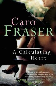 Cover of: Calculating Heart | Caro Fraser