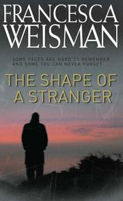 Cover of: The Shape of a Stranger | Francesca Weisman