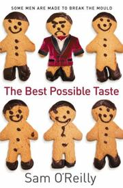 Cover of: Best Possible Taste | Sam O'Reilly