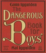 Cover of: The Dangerous Book for Boys CD by Conn Iggulden