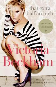 Cover of: That Extra Half an Inch | Victoria Beckham