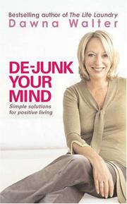 Cover of: De-Junk Your Mind | Dawna Walter