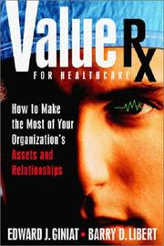 Cover of: Value Rx for healthcare | Edward J. Giniat