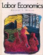 Cover of: Labor Economics | George J. Borjas