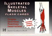 Cover of: Illustrated Skeletal and Muscle Flash Cards | David Garrison