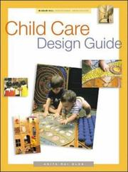 Cover of: Child Care Design Guide by Anita Rui Olds