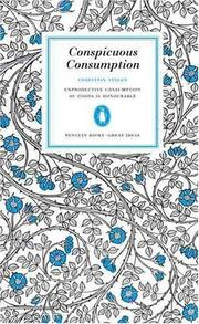 Cover of: CONSPICUOUS CONSUMPTION | Thorstein. Veblen