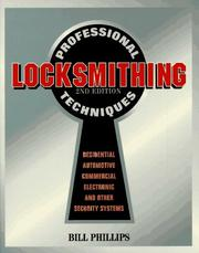 Cover of: Professional locksmithing techniques by Bill Phillips