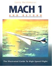Cover of: Mach 1 and Beyond by Larry Reithmaier