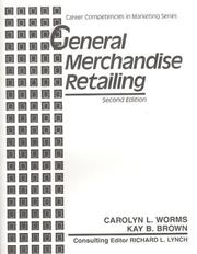 Cover of: General merchandise retailing | Carolyn L. Worms