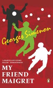 Cover of: My Friend Maigret | Georges Simenon