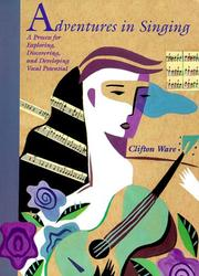 Cover of: Adventures in Singing | Clifton Ware