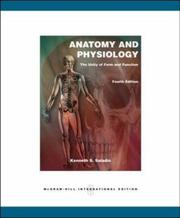 Cover of: Anatomy and Physiology by Kenneth S. Saladin