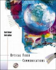 Cover of: Optical Fiber Communications (McGraw-Hill International Editions: Electrical Engineering Series) | Gerd E. Keiser