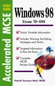 Cover of: Accelerated MCSE Study Guide Windows 98 by Patrick Terrance Neal