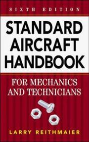 Cover of: Standard Aircraft Handbook for Mechanics and Technicians by Larry Reithmaier