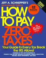 Cover of: How to Pay Zero Taxes by Jeff Schnepper